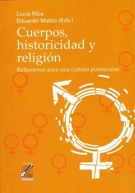 CUERPOS , HISTORICIDAD Y RELIGION