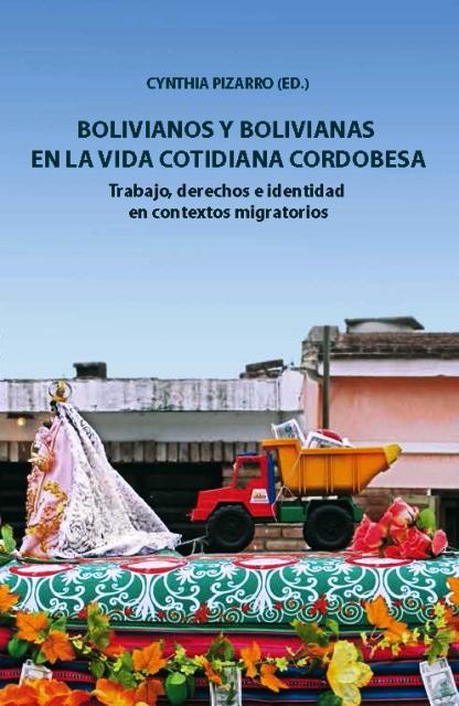 BOLIVIANOS Y BOLIVIANAS EN LA VIDA COTIDIANA CORDOBESA