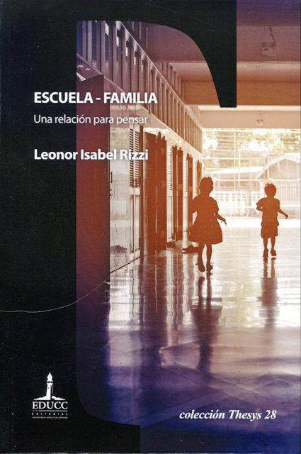 UNA RELACION PARA PENSAR ESCUELA - FAMILIA