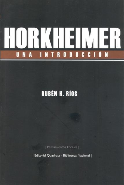 HORKHEIMER , UNA INTRODUCCION
