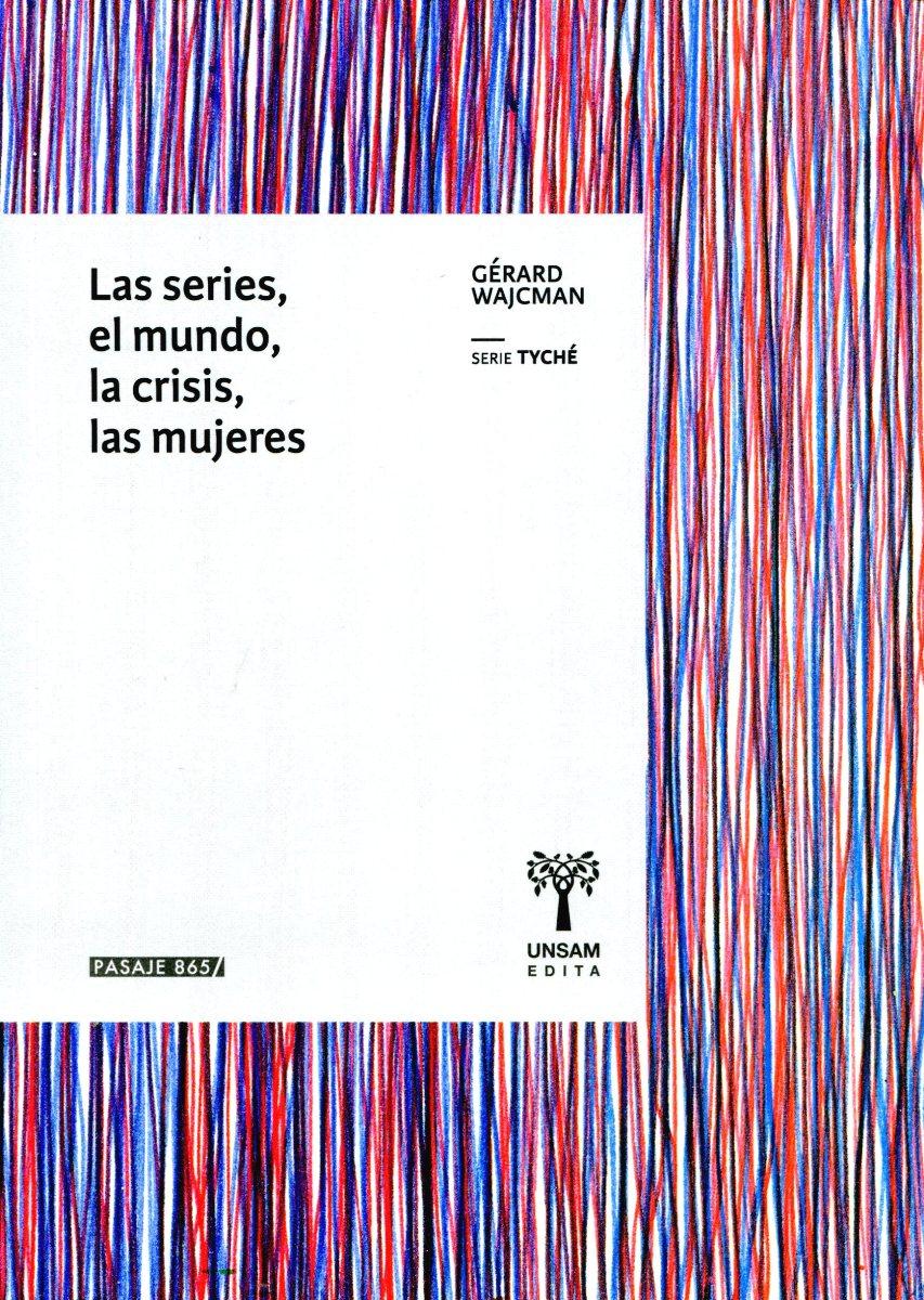 LAS SERIES - EL MUNDO - LA CRISIS - LAS MUJERES