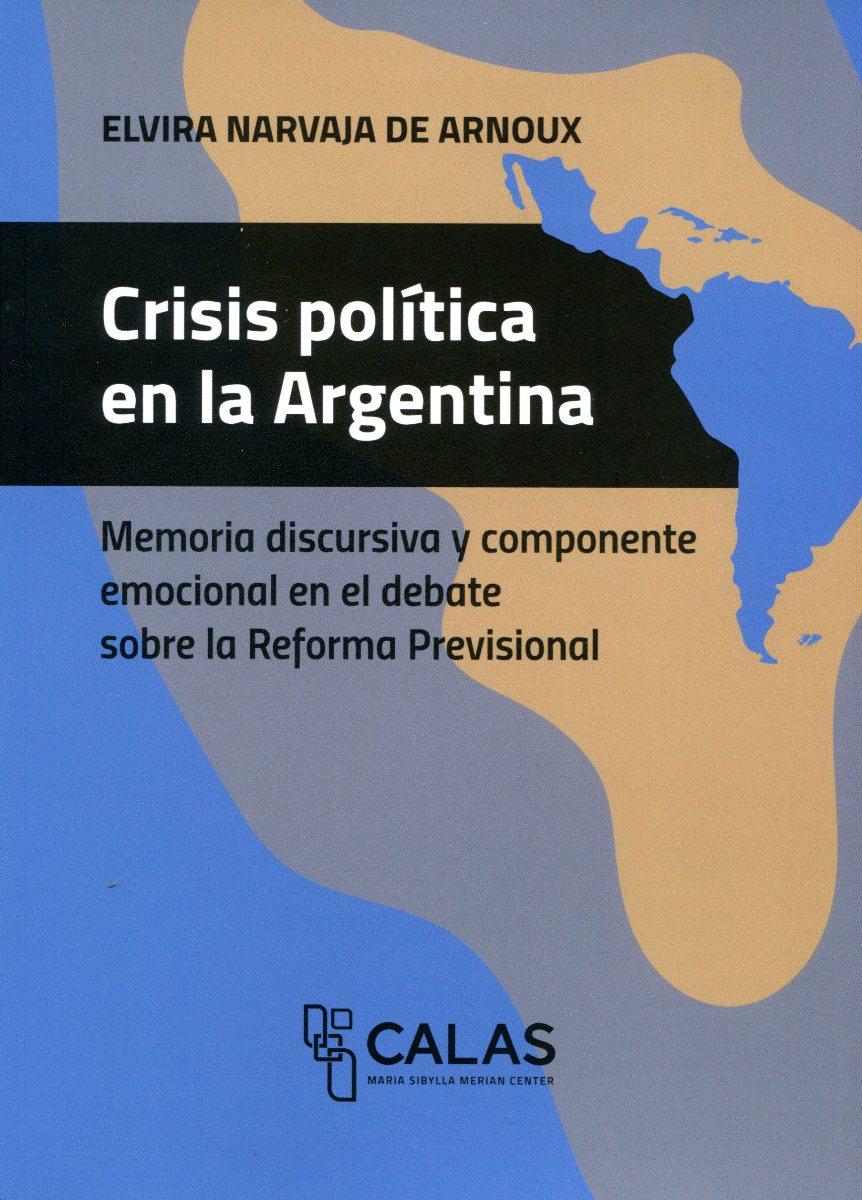 CRISIS POLITICA EN LA ARGENTINA - COLECCION CALAS