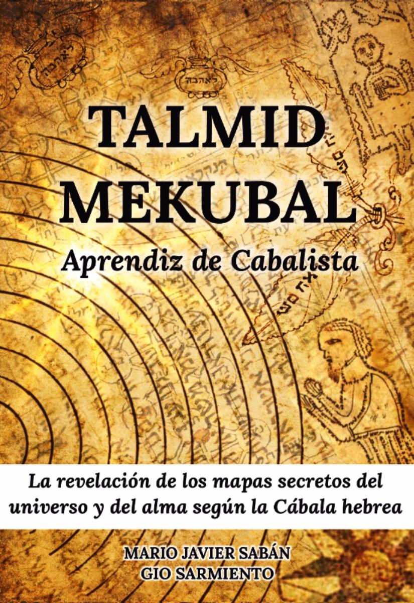 TALMID MEKUBAL . APRENDIZ DE CABALISTA
