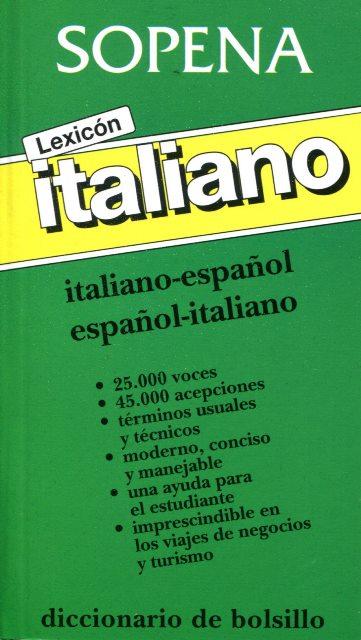 LEXICON ITALIANO . ITALIANO - ESPAÑOL ESPAÑOL - ITALIANO