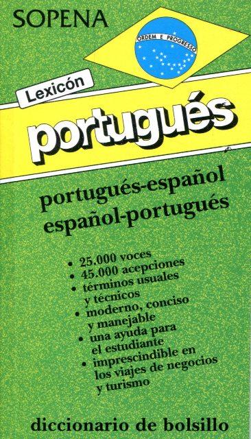 LEXICON PORTUGUES . PORTUGUES - ESPAÑOL ESPAÑOL - PORTUGUES DICC. DE BOLSILLO
