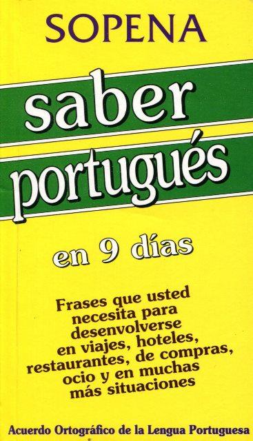 SABER PORTUGUES EN 9 DIAS SOPENA