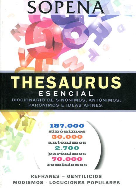 THESAURUS ESENCIAL. DICCIONARIO DE SINONIMOS