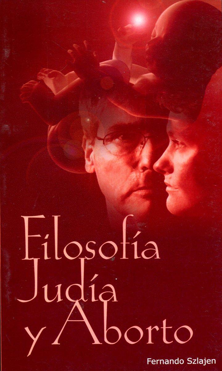 FILOSOFIA JUDIA Y ABORTO