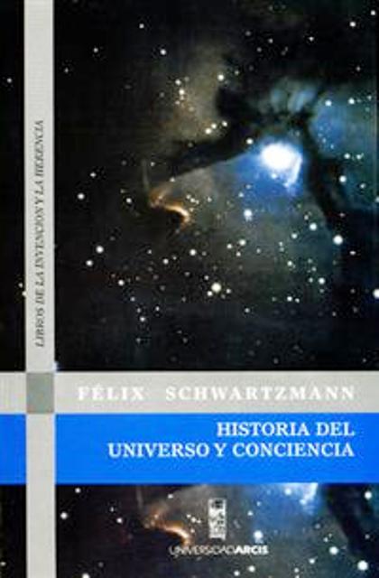 HISTORIA DEL UNIVERSO Y CONCIENCIA
