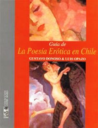 LA POESIA EROTICA EN CHILE GUIA DE