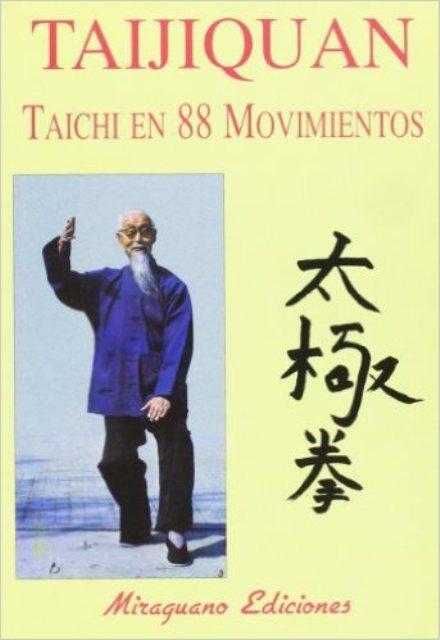 TAIJIQUAN TAICHI EN 88 MOVIMIENTOS