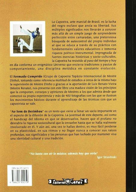 AO SOM DO BERIMBAU . CAPOEIRA . ARTE MARCIAL DE BRASIL