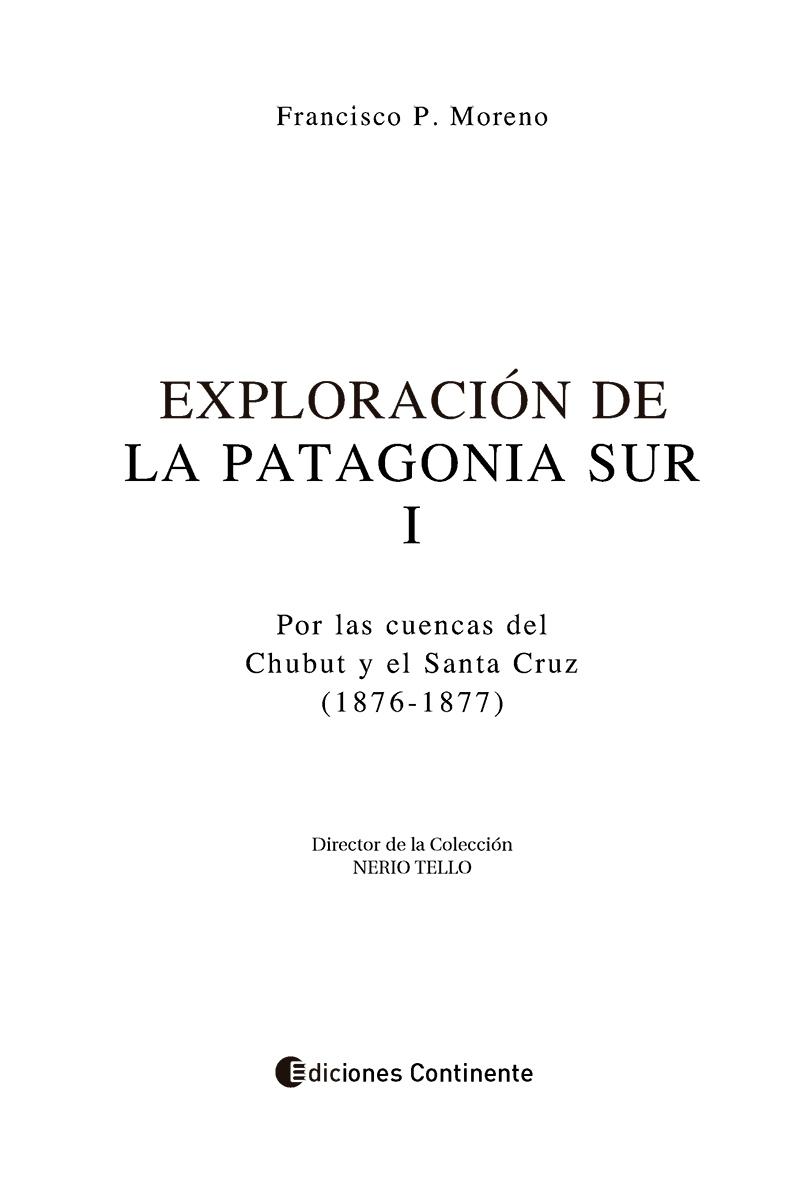 PATAGONIA SUR I , EXPLORACION DE LA