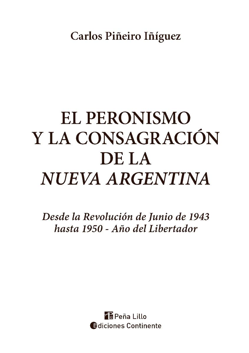 EL PERONISMO Y LA CONSAGRACION DE LA NUEVA ARGENTINA