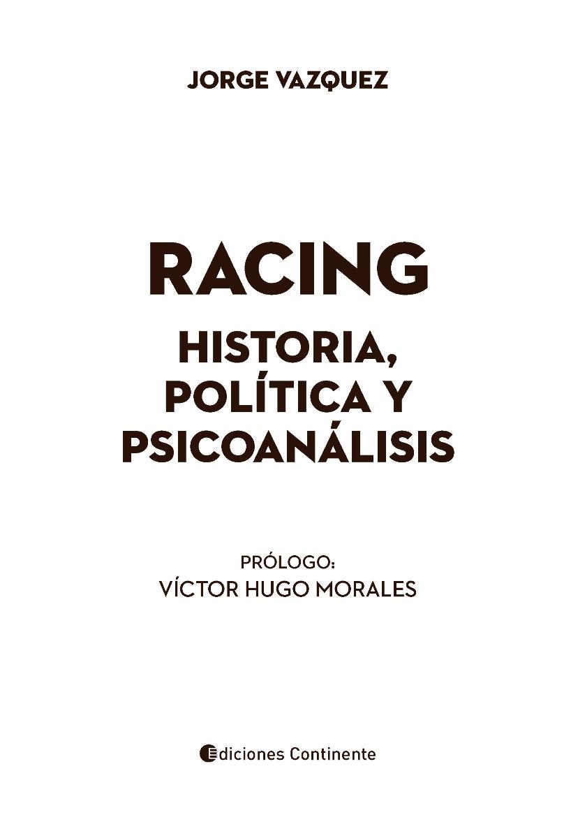 RACING . HISTORIA , POLITICA Y PSICOANALISIS