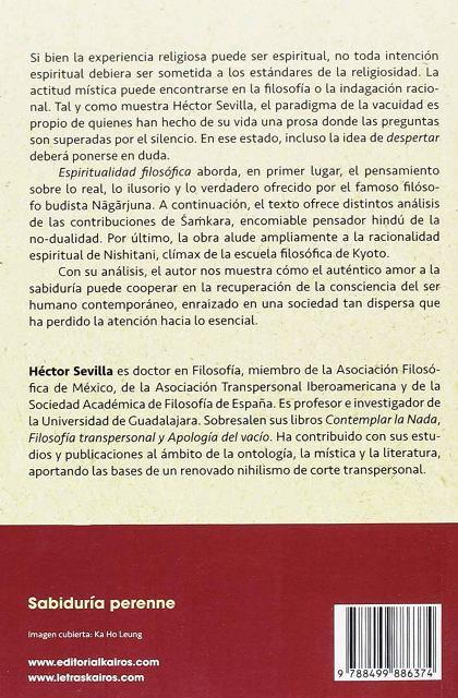 ESPIRITUALIDAD FILOSOFICA . EL PARADIGMA DE LA VACUIDAD EN NAGARJUNA , SAMKARA Y NISHITANI