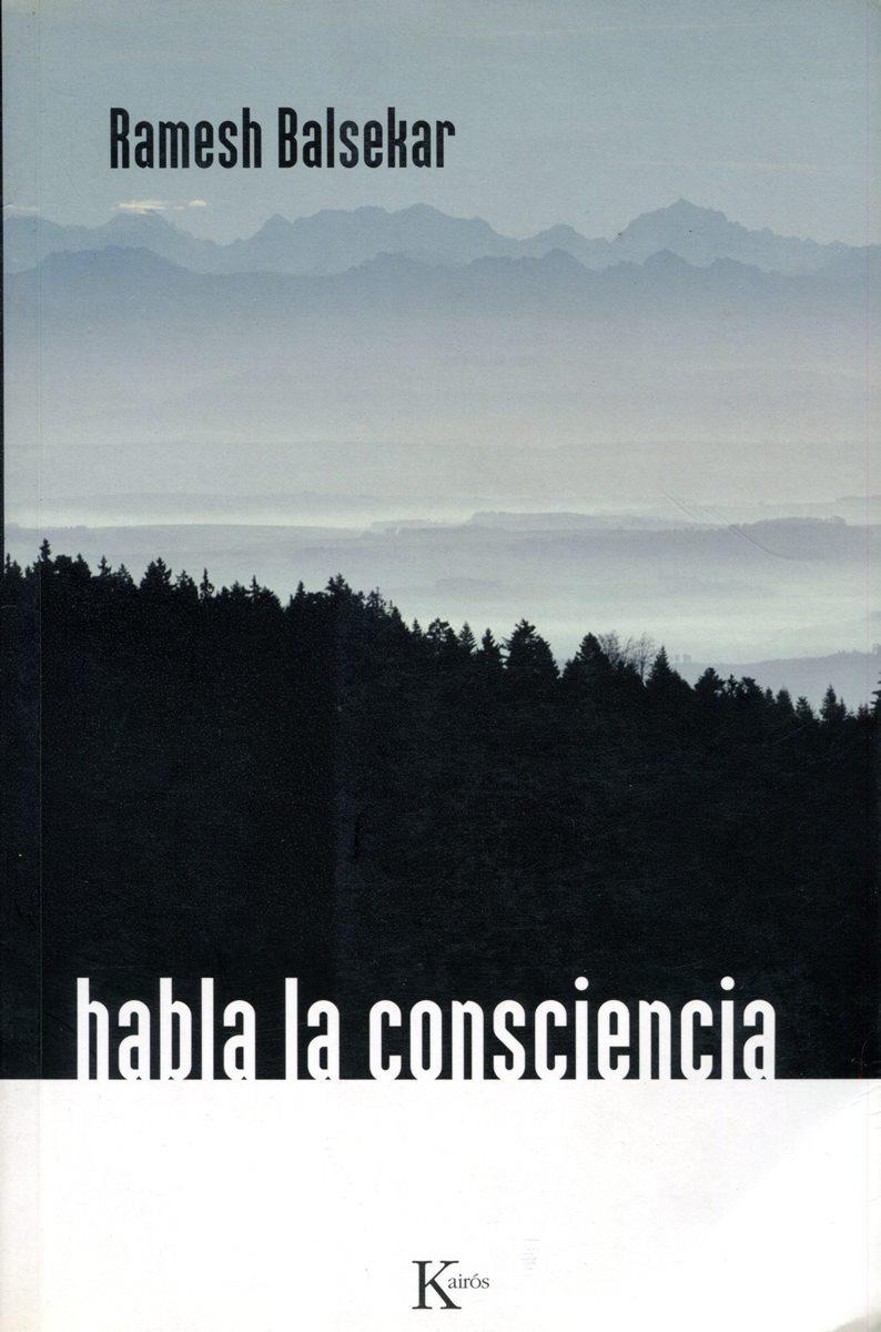 HABLA LA CONSCIENCIA