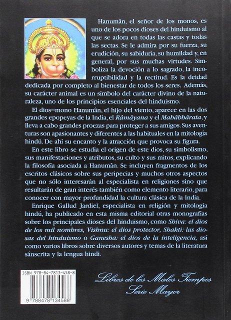 HANUMAN . EL DIOS DE LA FUERZA . SIMBOLOS , MITOS , TRADICION Y CULTO