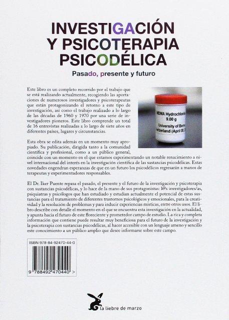 INVESTIGACION Y PSICOTERAPIA PSICODELICA . PASADO PRESENTE Y FUTURO