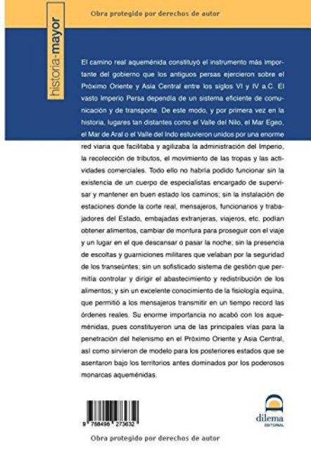 LOS CAMINOS REALES DEL IMPERIO PERSA AQUEMENIDA
