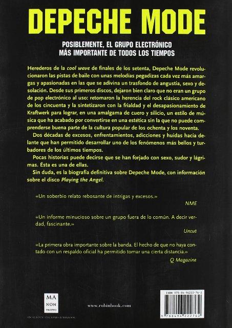 DEPECHE MODE . LA BIOGRAFIA CRUDA Y APASIONADA DE UNA BANDA MITICA
