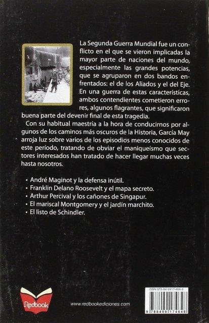 ERRORES MILITARES . HISTORIAS CURIOSAS DE LA SEGUNDA GUERRA MUNDIAL