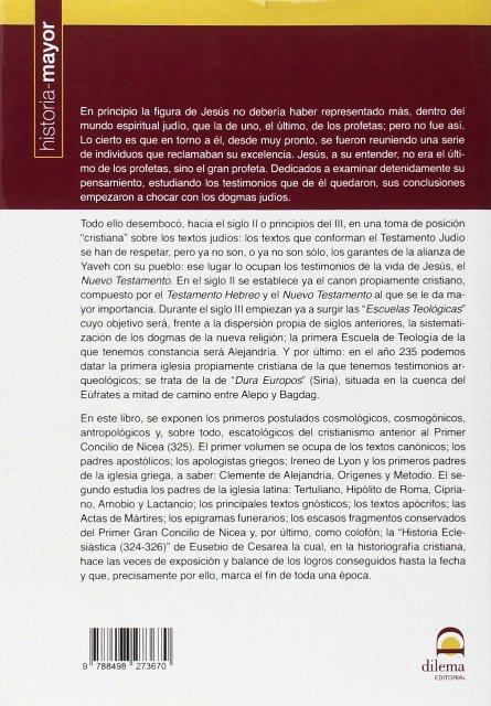 LA MUERTE Y EL MAS ALLA EN EL CRISTIANISMO ANTIGUO T.1