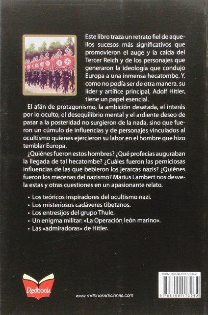 LOS MISTERIOS DEL IMPERIO NAZI . HISTORIAS CURIOSAS DE LA SEGUNDA GUERRA MUNDIAL