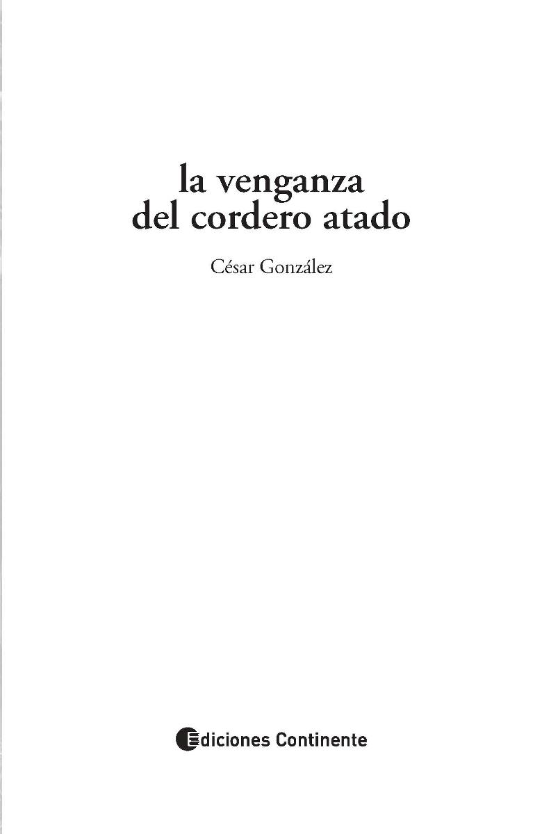 LA VENGANZA DEL CORDERO ATADO (N.E.)
